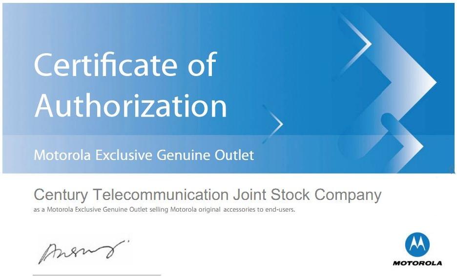 Chứng nhận nhà phân phối độc quyền bán phụ kiện pin sạc chính hãng Motorola tại Việt Nam